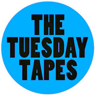 The Tuesday Tapes | 5 novembre 2019