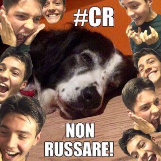 #cr E NON RUSSARE!