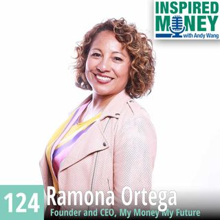 Fintech Founder Ramona Ortega Helps Multicultural Millennials with Money