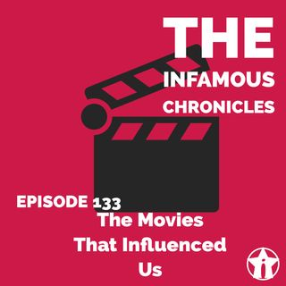 E133: The Movies That Influenced Us 🍿