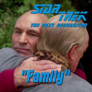 "Season 3, Episode 12: ""Family"" (TNG) with Jeffrey Lang"