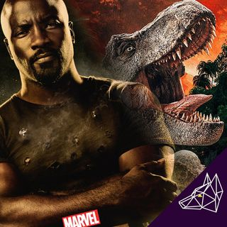 Podcast Issue 150: Jurassic World Fallen Kingdom & Netflix Luke Cage