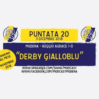 "ModCast - ""Derby gialloblu"" - Ep. 20"