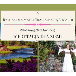 Moje Sprawozdanie osobiste z 9 Rytuału dla Matki Ziemi - Maria Bucardi