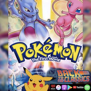 Back to Pokémon: The First Movie