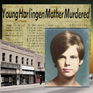 Candy Mora: The Killing That Haunts Harlingen