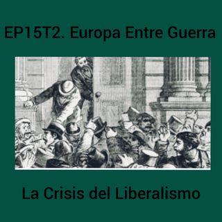 15- Europa Entre Guerra La Crisis del Liberalismo