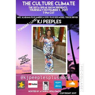 THE CULTURE CLIMATE: SPECIAL GUEST KJ PEEPLES