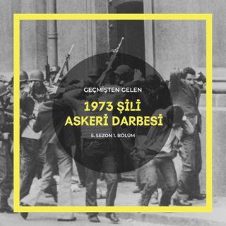 ASKERİ DARBELER .01 - 1973 Şili Askeri Darbesi