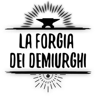 Episodio 19, La Forgia dei Demiurgi, I Mondi Oltre il Velo!