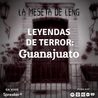 Leyendas de terror: Guanajuato
