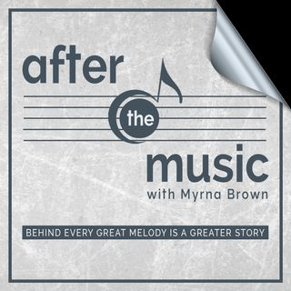 After The Music with Myrna Brown