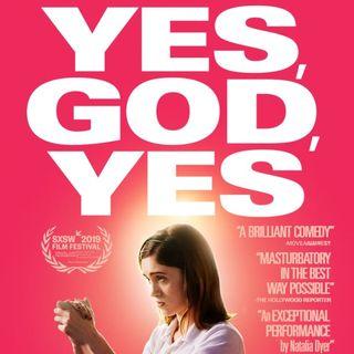 Yes, God, Yes 2020