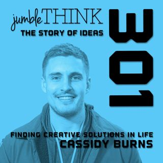 Finding Creative Solutions in Life with Cassidy Burns