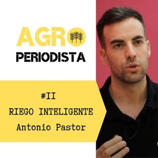 #2. Riego inteligente, con Antonio Pastor