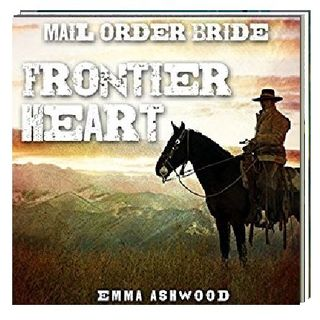 Mail Order Bride By Emma Ashwood Narrated By Angel Clark