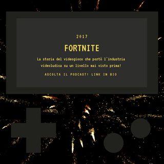FORTNITE - 2017 - puntata 37