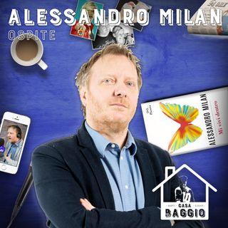 Casa Baggio #40 | Nomen omen (con Alessandro Milan)