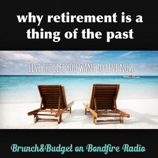b&b59 Why You Should Never Retire
