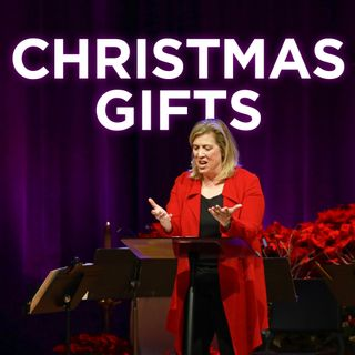 Christmas Gifts | Pastor Marnie Crumpler