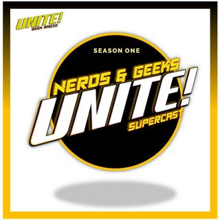 Nerds & Geeks UNITE! Season One, Episode One: Not All Frontiers Are Final