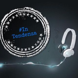z_#InTendenza