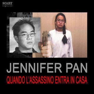 Jennifer Pan - Quando il killer entra in casa