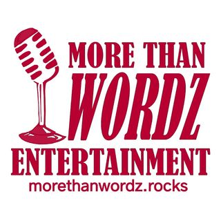 MORE THAN WORDZ ENTERTAINMENT PODCAST