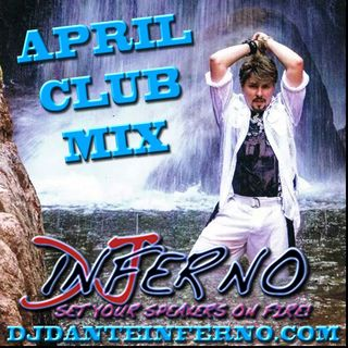 DJ Inferno - April Club Mix