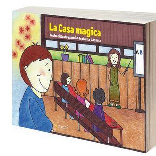 Un libro sul comodino kids - La casa magica