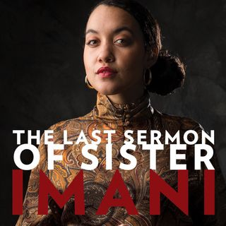 The Last Sermon of Sister Imani, T1 Ep. 1