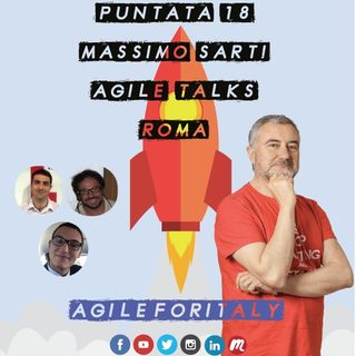 18. Summer Lean Beer - Intervista a Massimo Sarti - Coach - Agile Talks Roma - Importanza delle Communities Locali