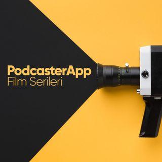 Podcaster App Film Serileri