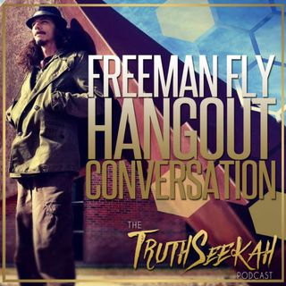 Conspiracy Talk | Freeman Fly Hangout Conversation