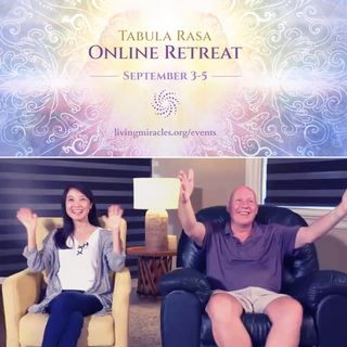 Opening Session of the Tabula Rasa Online Retreat with Frances Xu and David Hoffmeister - September 2021