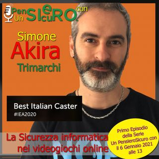 """UnPensieroSicuroCon Simone """"Akira"""" Trimarchi"""