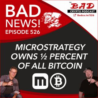Microstrategy Owns ½ Percent of All Bitcoin - Bad News For June 24th