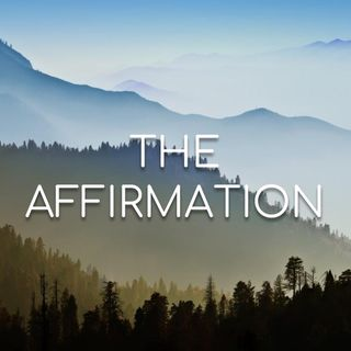 The Affirmation - Morning Mannna #2749