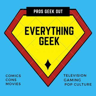 Everything Geek Episode 19