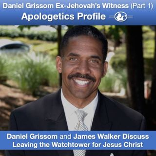 Episode 44: 44 Ex-Jehovah's Witness Daniel Grissom Shares His Story with James Walker (Part 1)