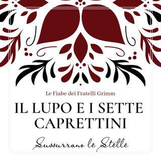 ♜ IL LUPO E I SETTE CAPRETTINI ♜ Le fiabe dei Fratelli Grimm ♟ Audiolettura ♟