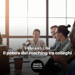 """Podcast Tips """"Il potere del coaching tra colleghi"""""""
