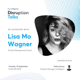 Why You Need to Have a Product Manager Onboard - with Lisa Mo Wagner, Product Management Coach