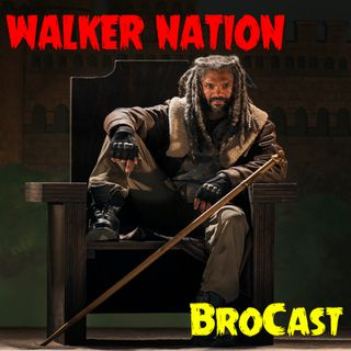 """Ep 108 """"BroCast"""" #TWD #SDCC & More!"""