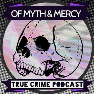 Of Myth and Mercy