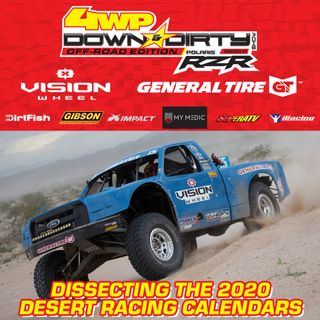 #15 - Off-Road Edition - Dissecting the 2020 Desert Racing Calendars