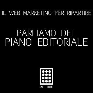 Il Piano Editoriale - Scopriamo cosa, come e quando pubblicare.