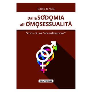 """56 - Dalla sodomia all'omosessualità. Storia di una """"normalizzazione"""""""