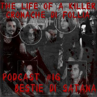 Bestie di Satana, omicidi e presunte messe nere