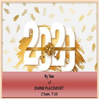 MY YEAR OF DIVINE PLACEMENT!.mp3